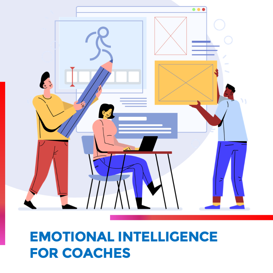 Emotional Intelligence for Coaches - Special Edition