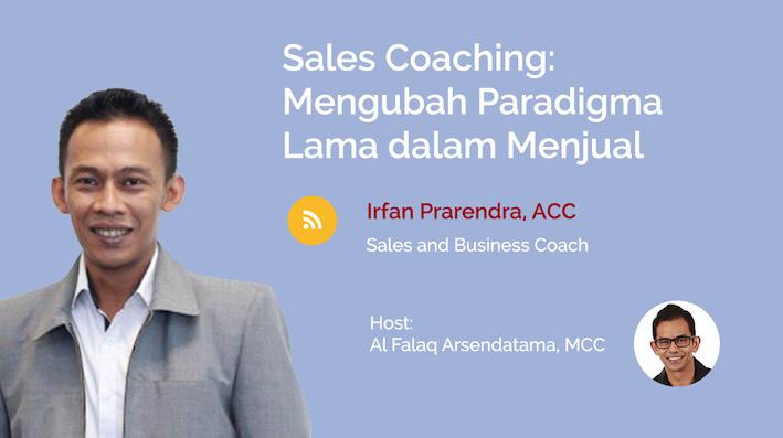 Sales Coaching: Mengubah Paradigma Lama dalam Menjual