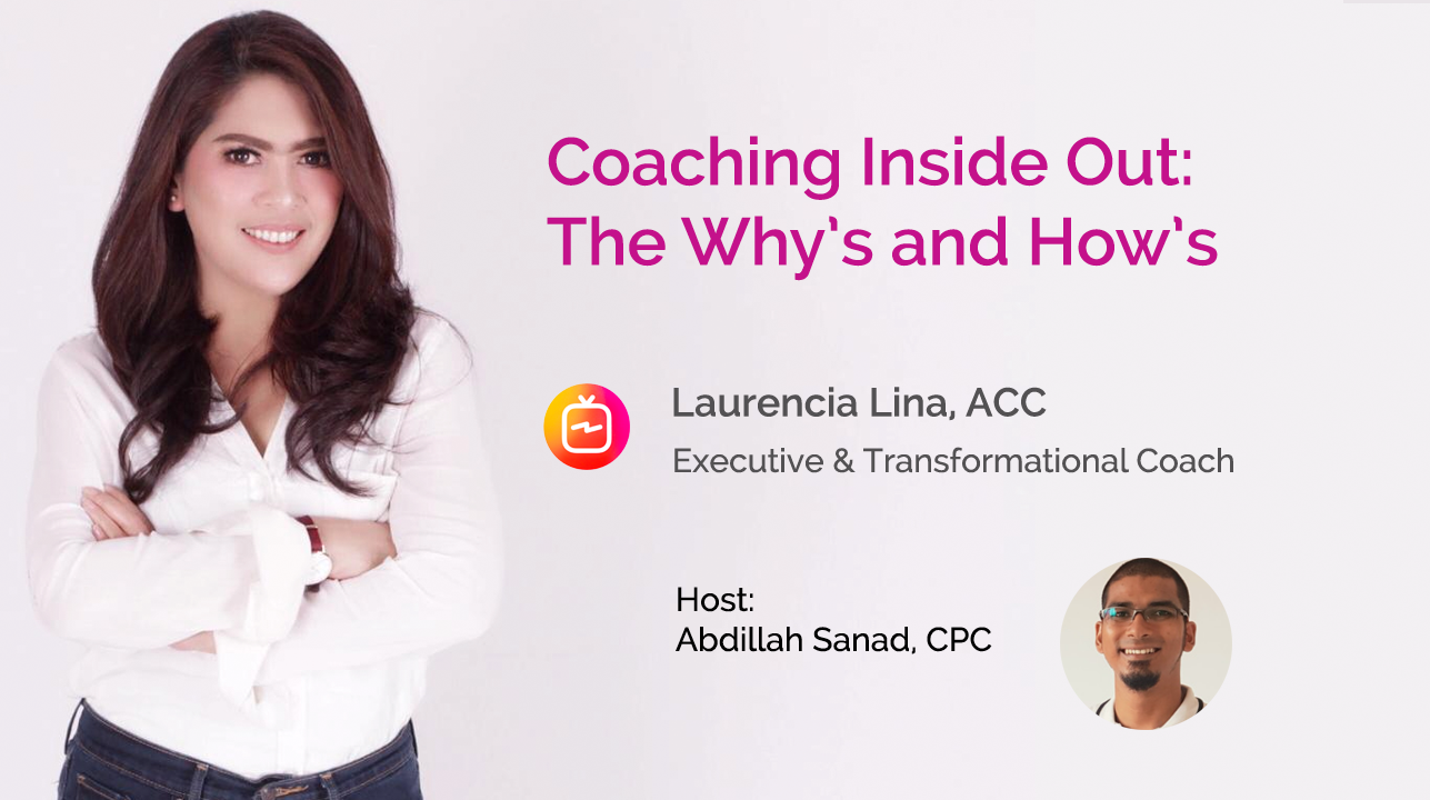 Coaching Inside Out: The Why's and How's